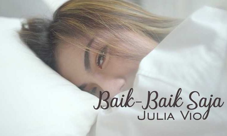 Julia Vio - Baik Baik Saja